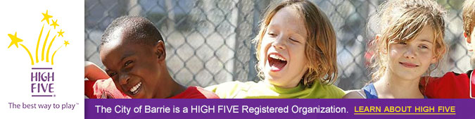 The City of Barrie is a HIGH FIVE Registered Organization.